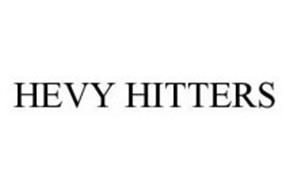 HEVY HITTERS