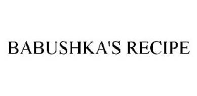 BABUSHKA'S RECIPE