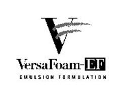V VERSAFOAM-EF EMULSION FORMULATION