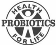 HEALTH PROBIOTICS FOR LIFE