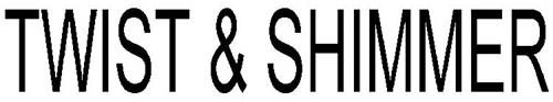 TWIST & SHIMMER