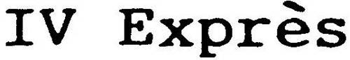 IV EXPRÈS