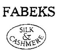 FABEKS SILK & CASHMERE