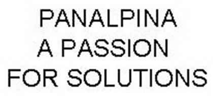 PANALPINA A PASSION FOR SOLUTIONS