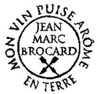 JEAN MARC BROCARD MON VIN PUISE ARÔME EN TERRE