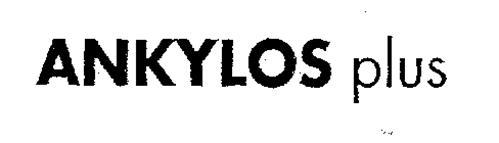ANKYLOS PLUS