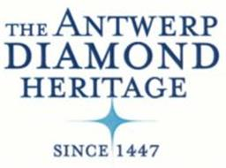THE ANTWERP DIAMOND HERITAGE SINCE 1447