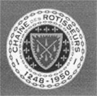 CHAINE DES ROTISSEURS 1248-1950
