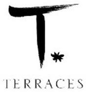 T TERRACES