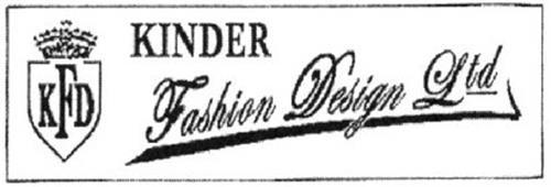 KFD KINDER FASHION DESIGN LTD