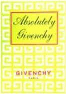 ABSOLUTELY GIVENCHY GIVENCHY PARIS
