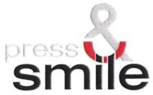 PRESS & SMILE