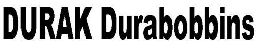 DURAK DURABOBBINS