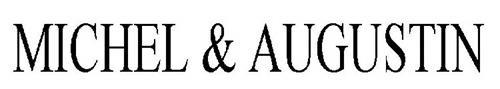 MICHEL & AUGUSTIN