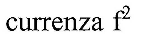 CURRENZA F²