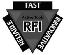 RFI ACTIVE TOOLS RELIABLE FAST INNOVATIVE
