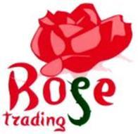 ROSE TRADING
