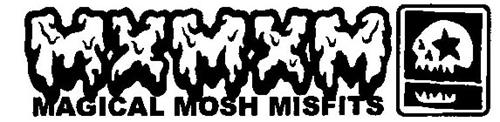 M M M MAGICAL MOSH MISFITS