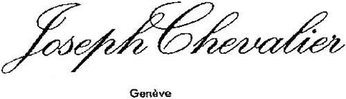 JOSEPH CHEVALIER GENÈVE