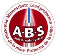 A.B.S. ANTI-BREAK-SYSTEM