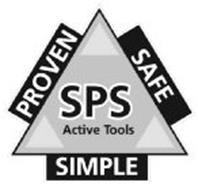 SPS ACTIVE TOOLS SIMPLE PROVEN SAFE