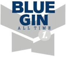 BLUE GIN ALL TIME