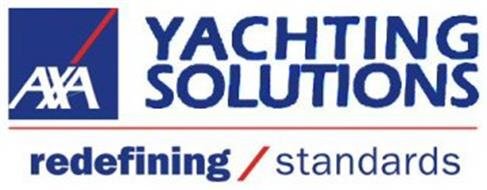 AXA YACHTING SOLUTIONS REDEFINING / STANDARDS