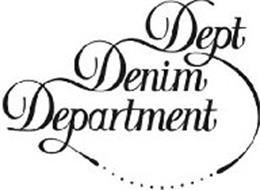 DEPT DENIM DEPARTMENT