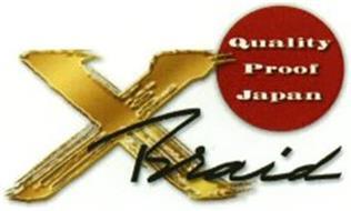 XBRAID QUALITY PROOF JAPAN