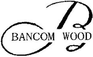 B BANCOM WOOD