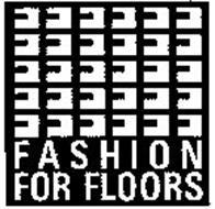 FASHION FOR FLOORS