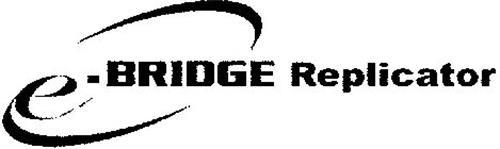 E-BRIDGE REPLICATOR