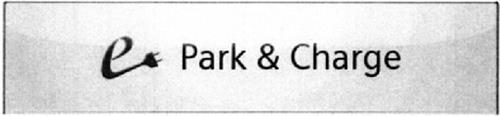 E PARK & CHARGE