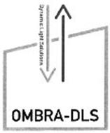 OMBRA DLS DYNAMIC LIGHT SOLUTIONS
