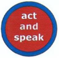 ACT AND SPEAK