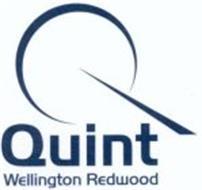 Q QUINT WELLINGTON REDWOOD