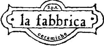 · LA FABBRICA · S.P.A. CERAMICHE