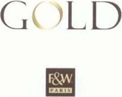 GOLD F&W PARIS