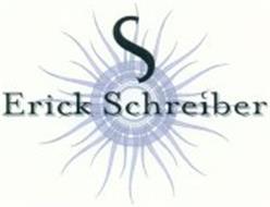S ERICK SCHREIBER