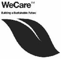 WECARE BUILDING A SUSTAINABLE FUTURE