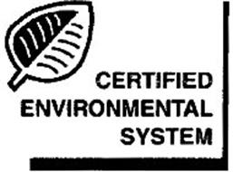 CERTIFIED ENVIRONMENTAL SYSTEM