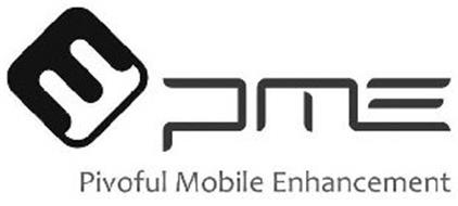 PME PIVOFUL MOBILE ENHANCEMENT
