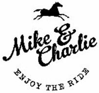 MIKE & CHARLIE ENJOY THE RIDE