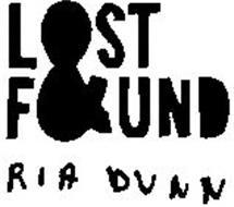 LOST & FOUND RIA DUNN