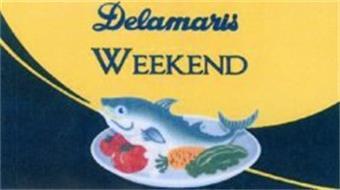 DELAMARIS WEEKEND