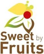 SWEET BY FRUITS