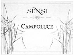 SENSI CAMPOLUCE FAMILY OF WINEMAKERS SINCE 1890