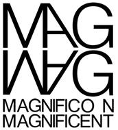 MAGNIFICO N MAGNIFICENT MAG MAG