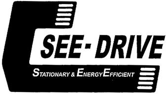 SEE-DRIVE STATIONARY & ENERGY EFFICIENT
