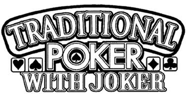 TRADITIONAL POKER WITH JOKER